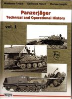 Panzerjäger Technical and Operational History Vol. 1