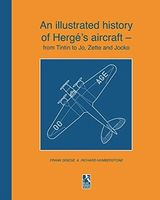 An illustrated history of Hergé's aircraft – from Tintin to Jo, Zette & Jocko